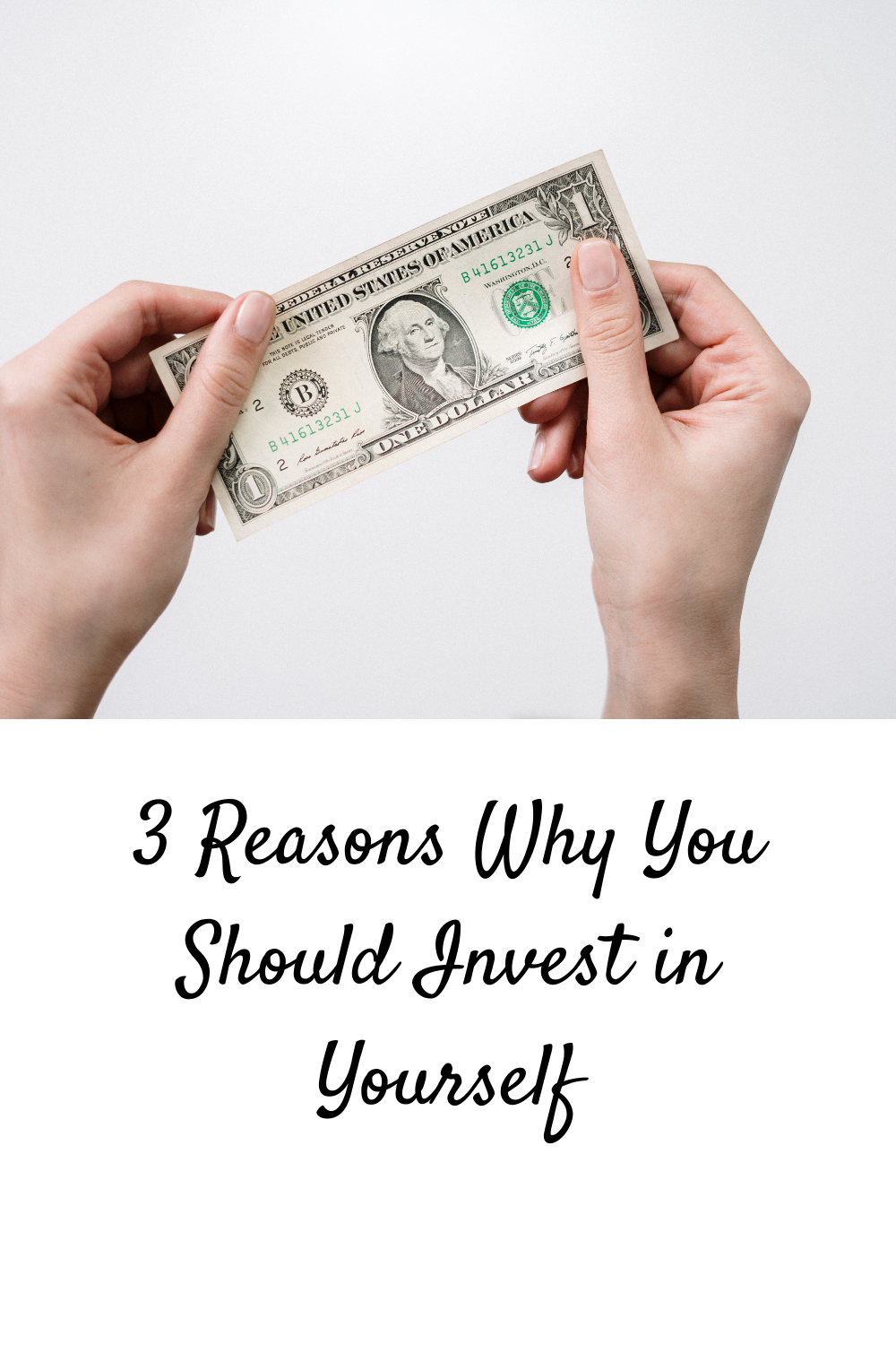 3 Reasons Why You Should Invest in Yourself