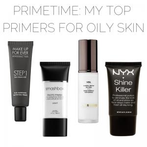 IT'S PRIMETIME: Top Face Primers for Oily Skin