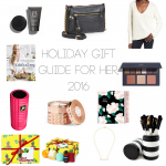 Holiday Gift Guide for HER, 2016