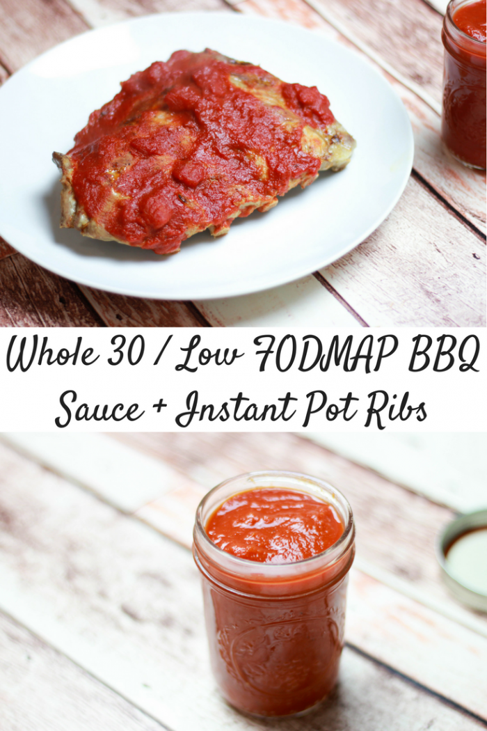 Whole 30, Low FODMAP BBQ Sauce + Instant Pot Ribs