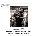 110: Keto Experiments with Matt and Megha from KetoConnect