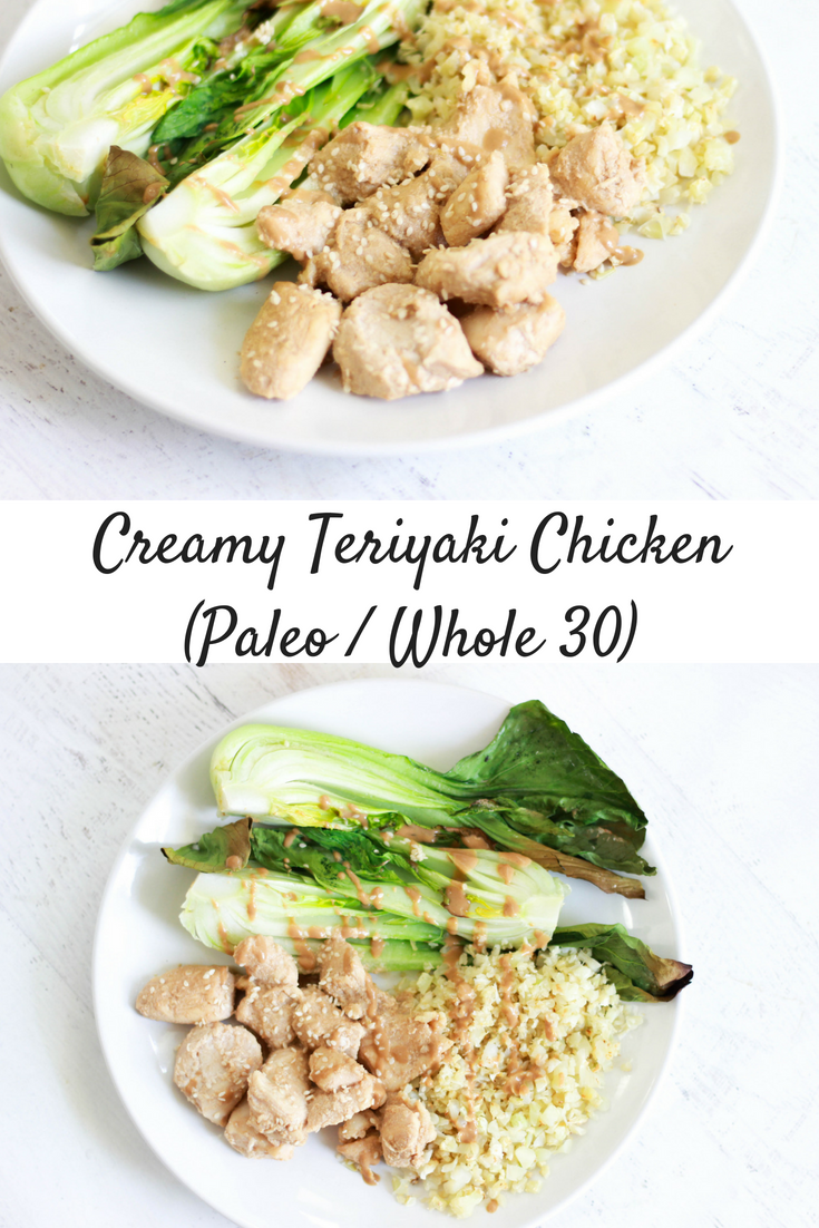 Creamy Teriyaki Chicken (Paleo / Whole 30)