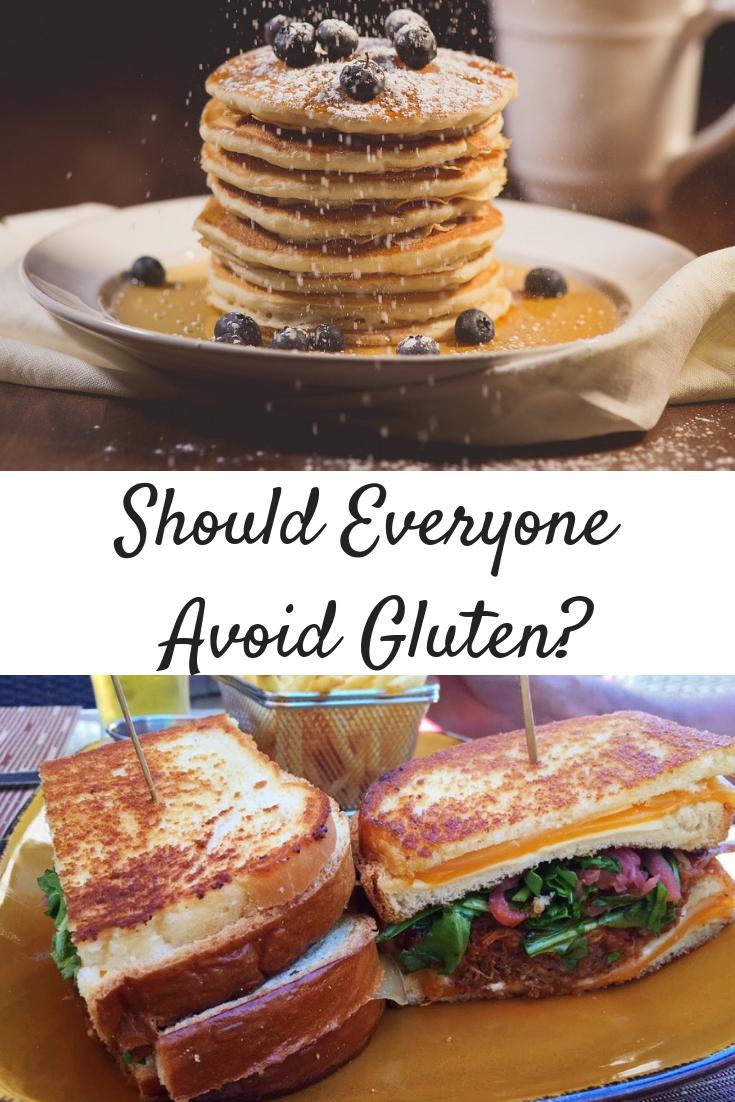 Should Everyone Avoid Gluten?