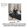 144: When a Guy Looks at You Like You're a Lamb Chop, with Addie Martanovic