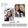 184: Dating on Hinge, Don't Apologize, and Be Savage with Kelly Scott and Liz Anthony