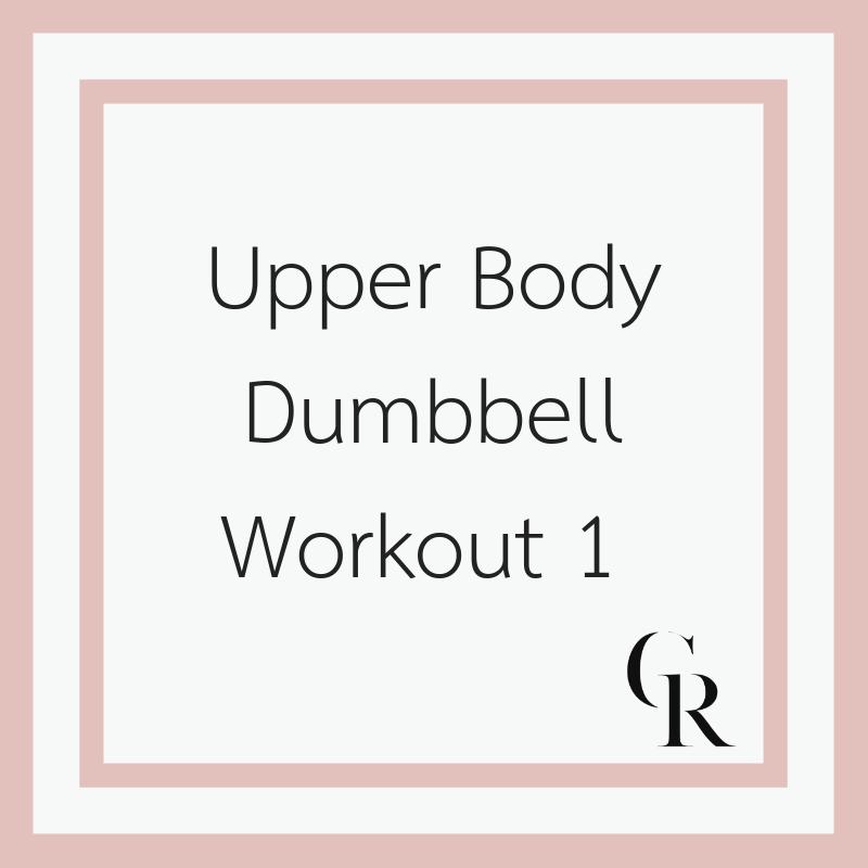 Upper Body Dumbbell Workout 1