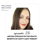 216: Melissa Strahan on the Health Benefits of Joovv Light Therapy