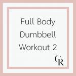 Full Body Dumbbell Workout 2