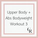 Upper Body + Abs Bodyweight Workout 3