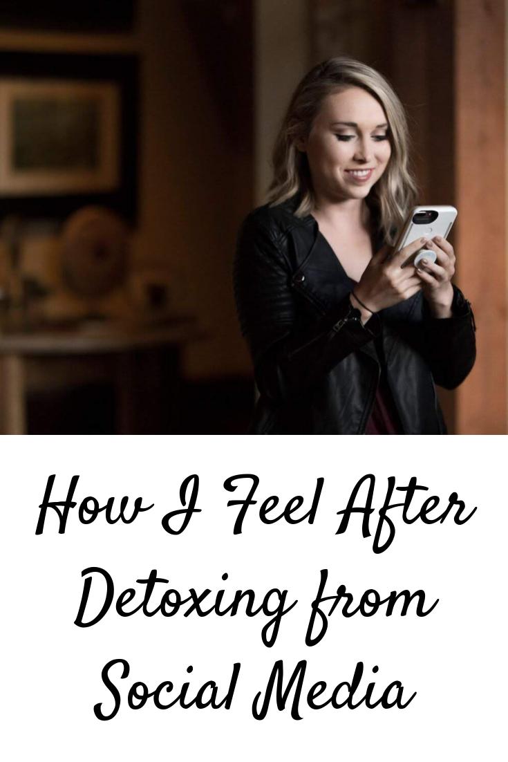 How I Feel After Detoxing from Social Media
