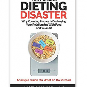 The Flexible Dieting Disaster