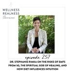 257: Dr. Stephanie Rimka on the Risks of EMFs from 5G, the Spiritual Side of Healing, and How Diet Influences Intuition