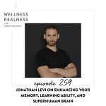 259: Jonathan Levi on Enhancing Your Memory, Learning Ability, and Superhuman Brain