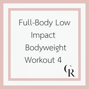 Full-Body Low Impact Bodyweight Workout 4 (Become a Member for Access)