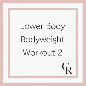 Lower Body Bodyweight Workout 2 (Become a Member for Access)