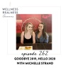 262: Goodbye 2019, Hello 2020 with Michelle Strand