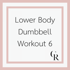 Lower Body Dumbbell Workout 6 (Become a Member for Access)