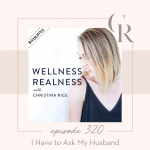 320: I Have to Ask My Husband