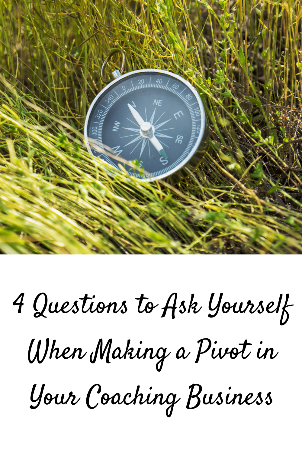 4 Questions to Ask Yourself When Making a Pivot in Your Coaching Business