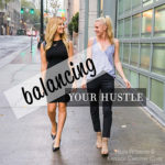 Balancing Your Hustle Podcast
