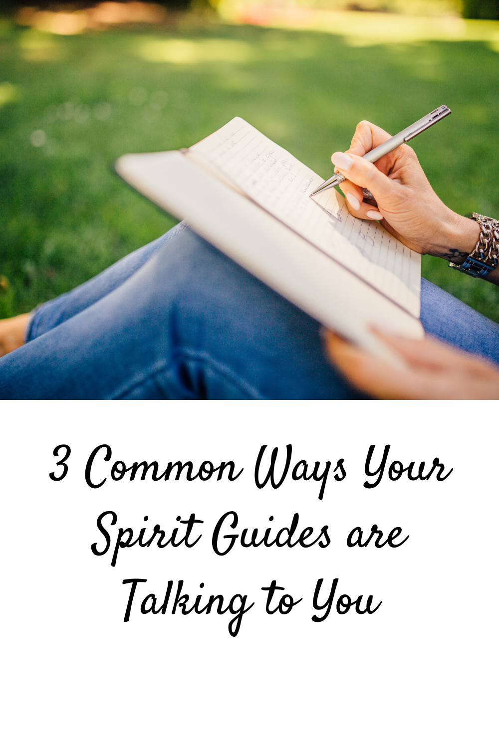 3 Common Ways Your Spirit Guides are Talking to You