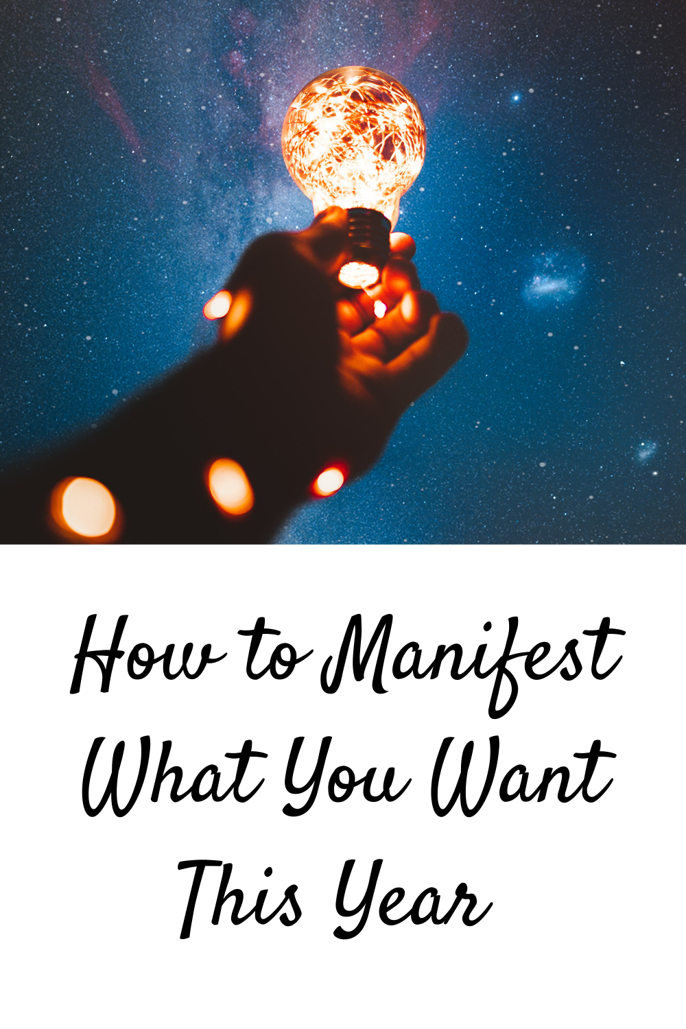 Manifest What You Want