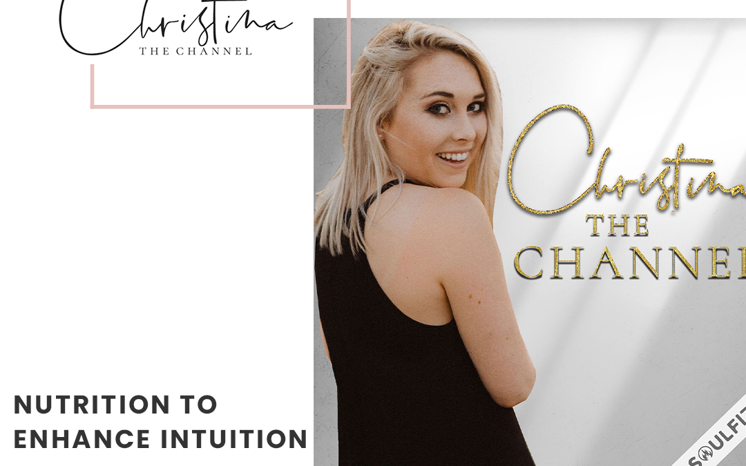 372: Nutrition to Enhance Intuition
