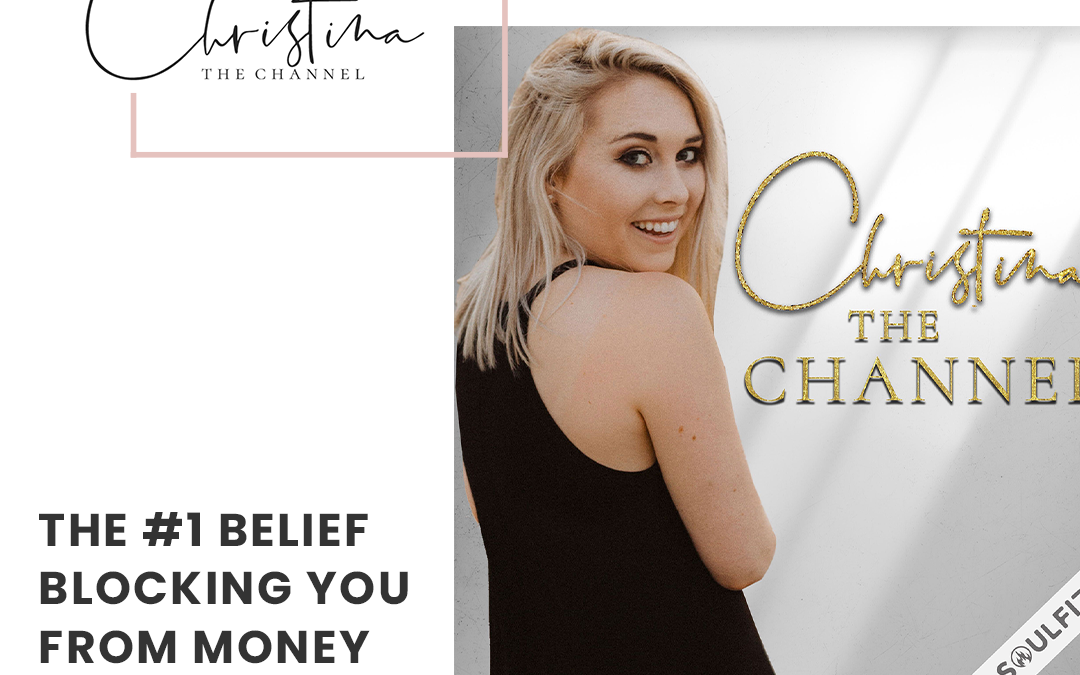 396: The #1 Belief Blocking You from Money