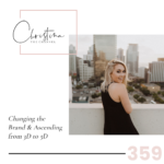 359: Changing the Brand & Ascending from 3D to 5D