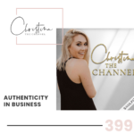 399: Authenticity in Business