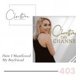 403: How I Manifested My Boyfriend