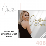 408: What ALL Empaths Must Know