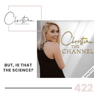 422: But, is that the Science?