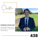 438: Parker Cohn on Sustainable Solutions for Saving Water, Soil, & the Environment