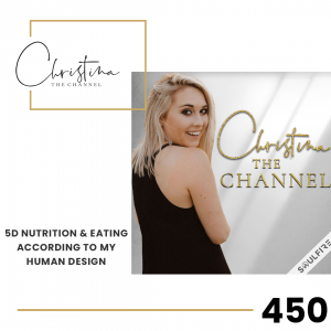 450: 5D Nutrition & Eating According to My Human Design