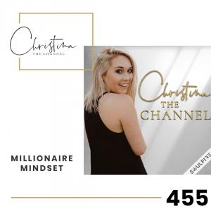 455: Millionaire Mindset