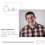 378: Alex Kuhn on Success DNA, Group Coaching, & 6/7/8 Figure Mindsets