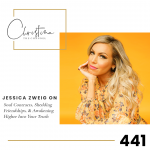 441: Jessica Zweig on Soul Contracts, Shedding Friendships, & Awakening Higher Into Your Truth